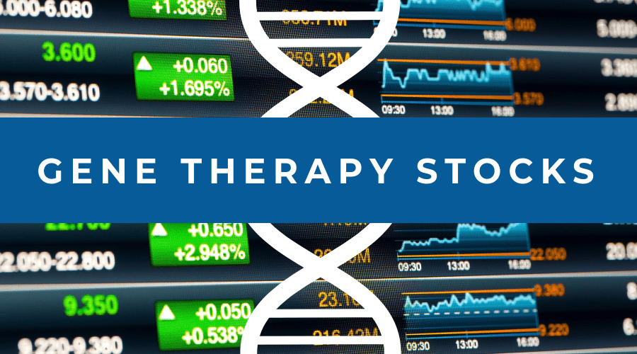 Gene Therapy Stocks 2019