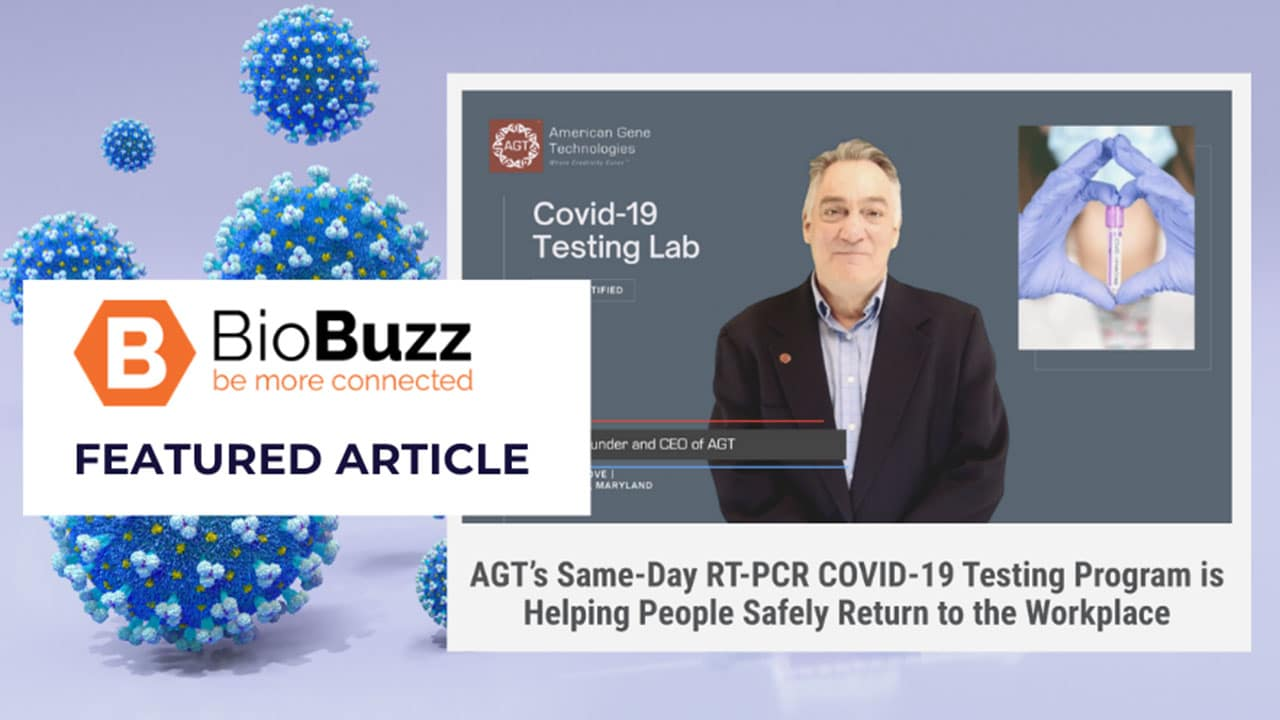 AGT's Same-Day RT-PCR COVID-19 Testing Program is Helping People Safely Return to the Workplace