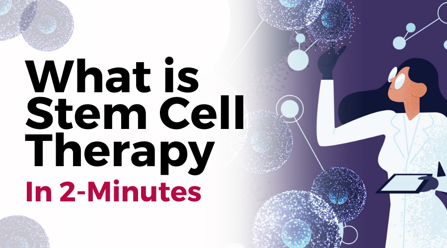 What is Stem Cell Therapy