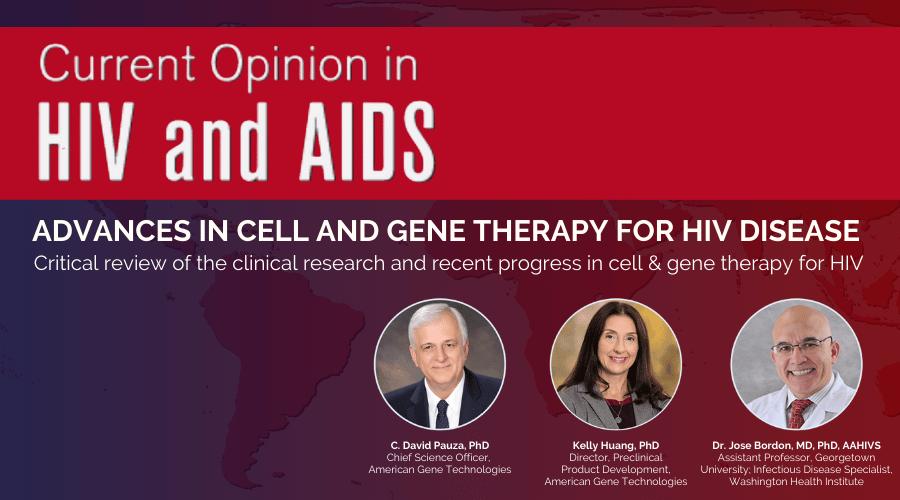 HIV and AIDS Research Opinion by David Pauza Kelly Huang Jose Bordon