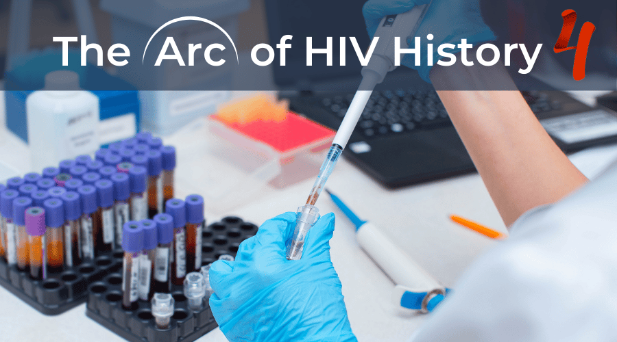 The Arc of HIV History 4